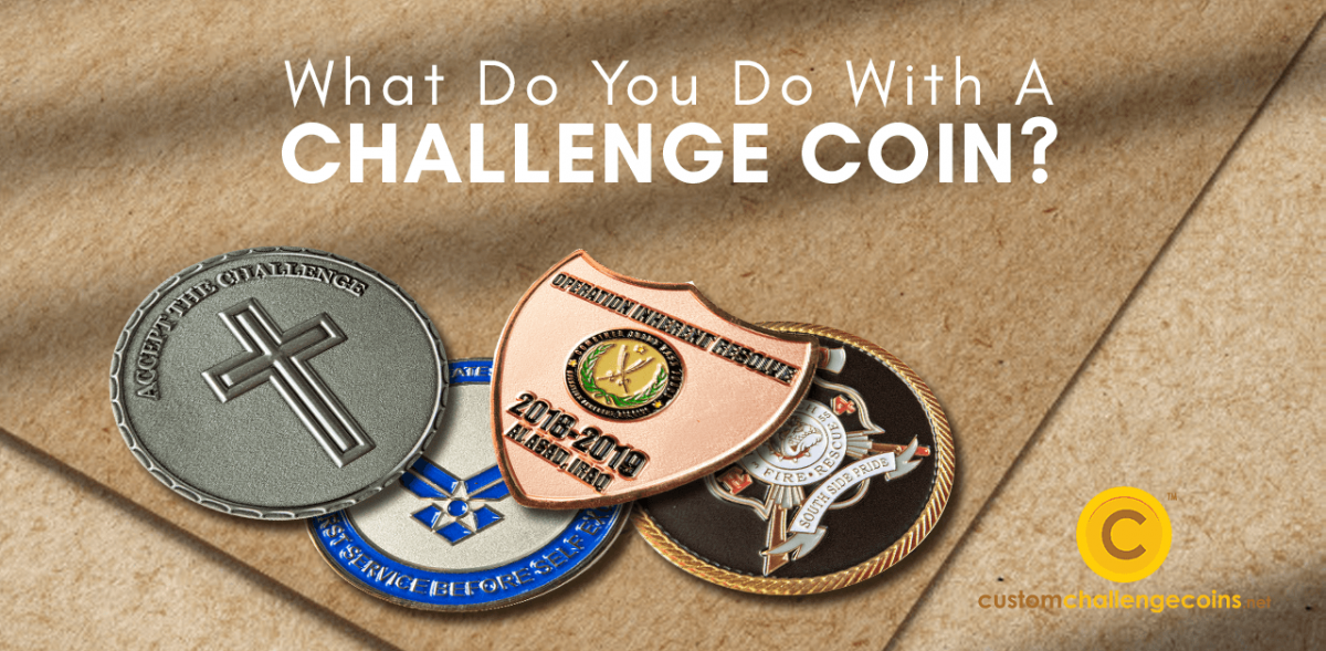 What Do You Do With A Challenge Coin